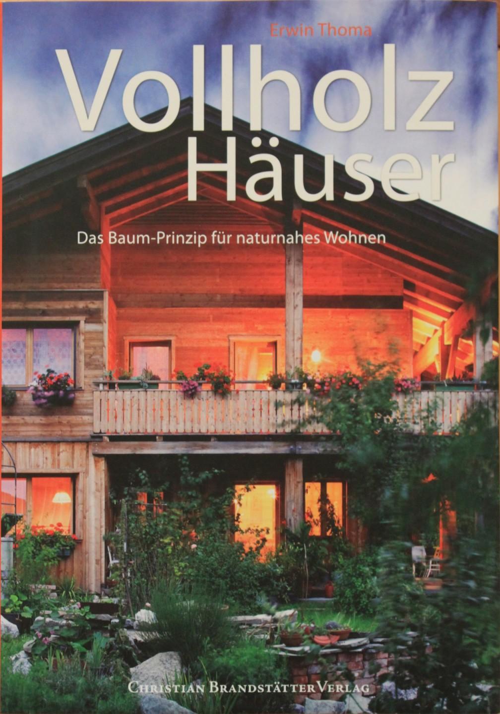 Erwin Thoma: Vollholz Häuser